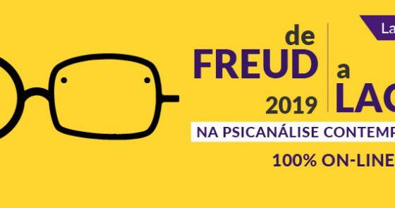 Curso online 2019 IPLA: De Freud a Lacan na psicanálise contemporânea